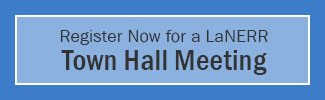 Register Now for a LaNERR Town Hall Meeting